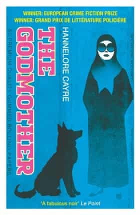 Hannelore Cayre's The Godmother