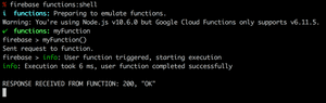 A screenshot showing how to run a HTTPS Cloud Function locally using the Google Firebase shell.