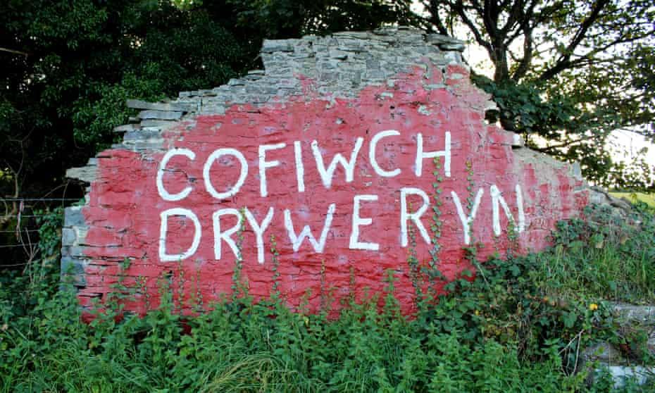 A wall in Wales emblazoned with Cofiwch Dryweryn (Remember Tryweryn)