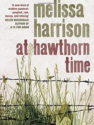 At Hawthorn Time by Melissa Harrison