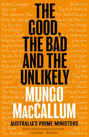 Cover image for The Good, the Bad and the Unlikely by Mungo MacCallum