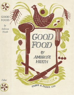 Good Food  by Ambrose Heath book cover