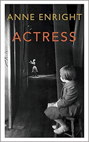 Anne Enright's Actress
