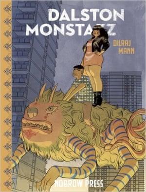 Dalston Monstaz by Dilraj Mann (June, Nobrow Press)