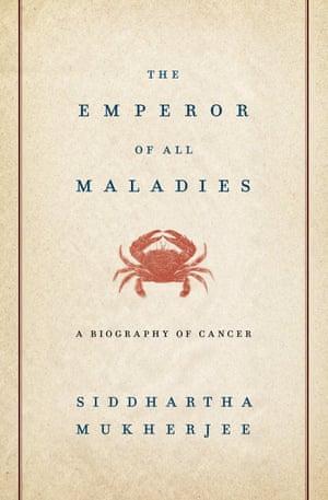 The Emperor of all Maladies Siddhartha Mukherjee