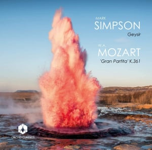مارک سیمپسون: Geysir؛  موتزارت: 'Gran Partita' ، K361 (Orchid Classics)