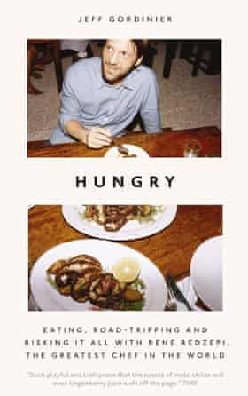 Hungry by Jeff Gordinier.