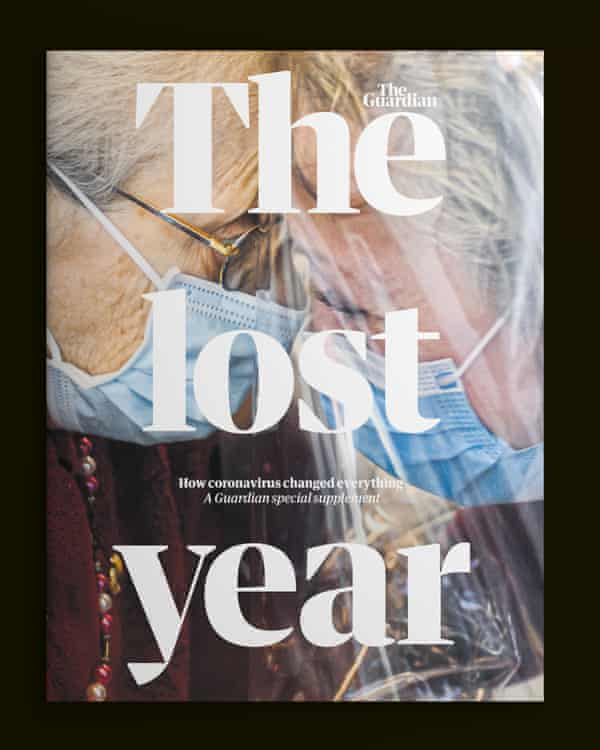 The cover of Saturday's special Guardian supplement: the lost year – how coronavirus changed everything.