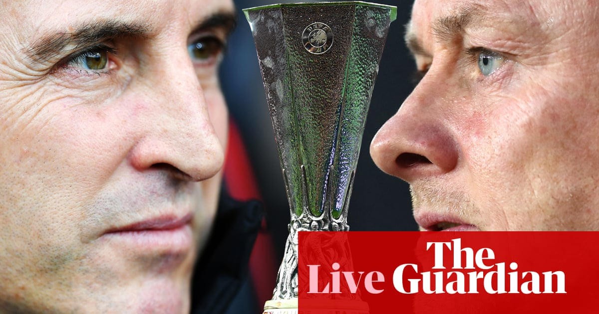 Villarreal v Manchester United: Europa League final – live!