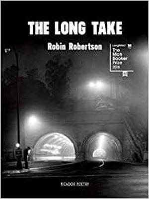 Robin Robertson's The Long Take