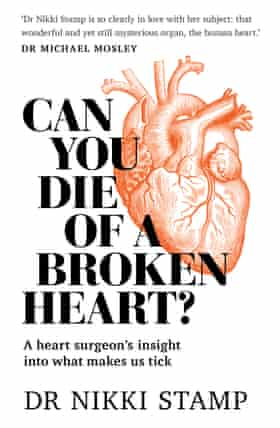 Australian heart surgeon Nikki Stamp's book, Can You Die of a Broken Heart, is out in Australia on 24 February through Murdoch Books