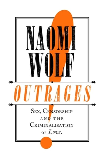 Outrages by Naomi Wolf