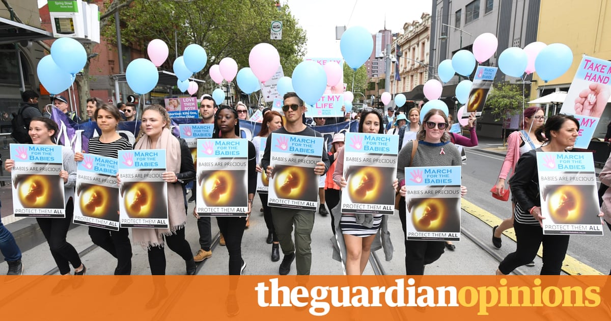 Anti-abortion protesters have acted with impunity for decades. That ends now | Tania Penovic and Ronli Sifris