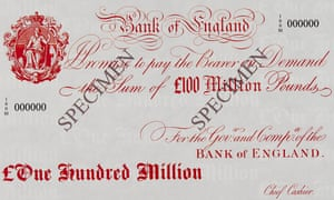 Can you spare £100m? … notes like these are used for internal accounting at the Bank – never for circulation.