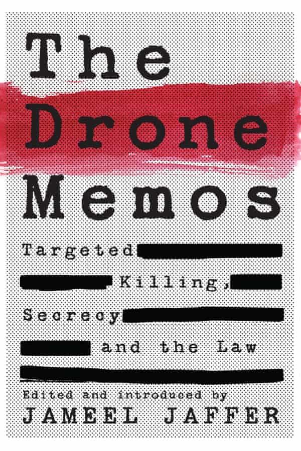 Drone Memos by Jameel Jaffer.