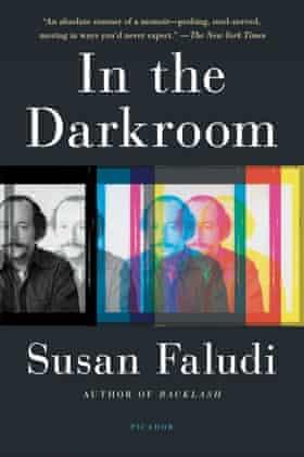 In The Darkroom Susan Faludi