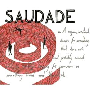 Saudade definition, drawn by hand by Ella Frances Sanders.