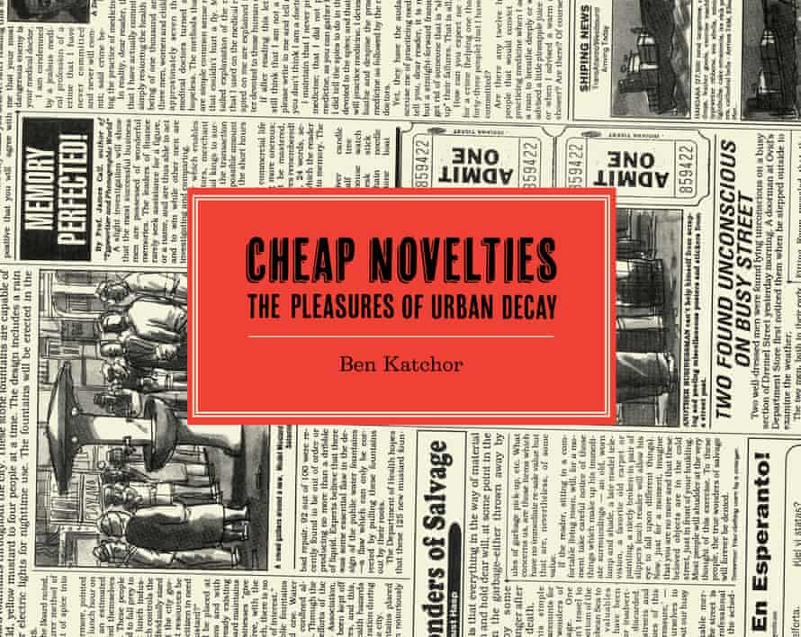 The cover to Cheap Novelties: The Pleasures of Urban Decay by Ben Katchor