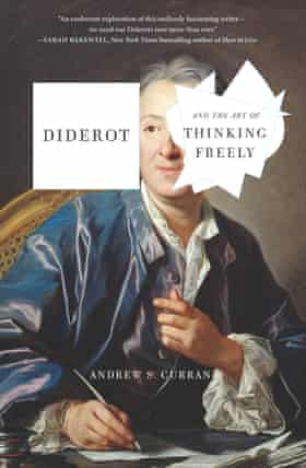 Diderot and the Art of Thinking Freely, by Andrew S Curran.