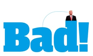 Donald Trump with word 'Bad!'