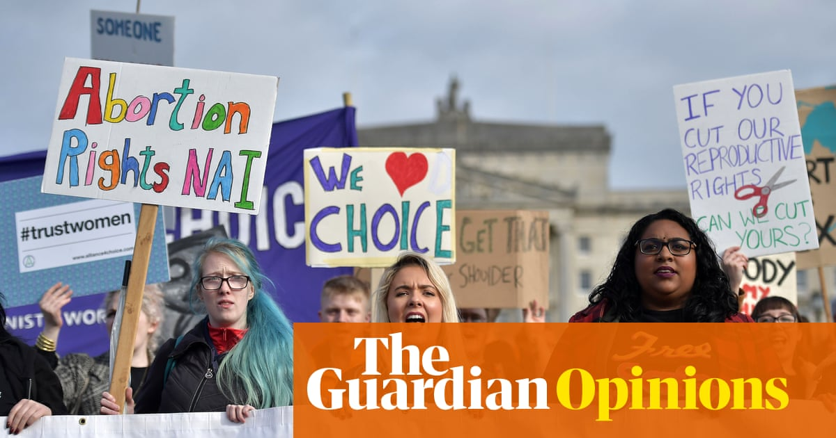 Northern Ireland's women won abortion rights but its politicians won't accept that