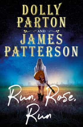 Cover image of Run, Rose, Run by Dolly Parton and James Patterson.