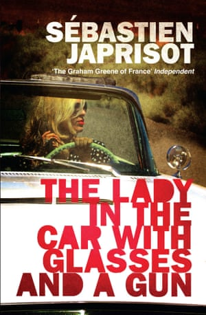 The Lady in the Car with Glasses and a Guntby Sebastien Japrisot