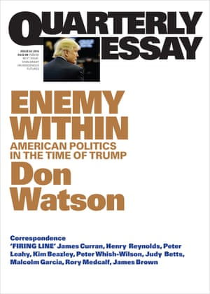 Quarterly Essay Enemy Within by Don Watson