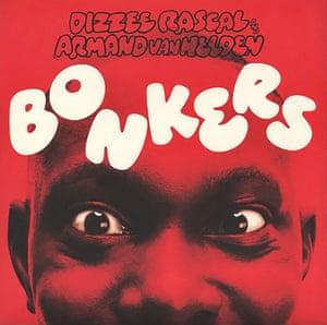 Dizzee Rascal's Bonkers.