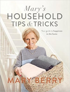 Mary's Household Tips and Tricks by Mary Berry (Michael Joseph, £20)