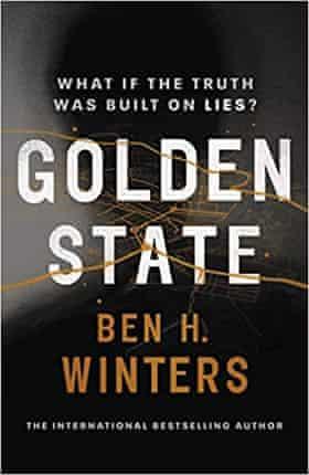 Golden State (Century, £14.99), Ben H Winters
