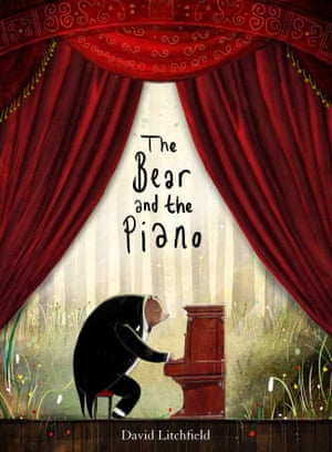 The Bear and the Piano by David Litchfield (Frances Lincoln)