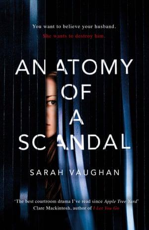 Anatomy of a Scandal Sarah Vaughan