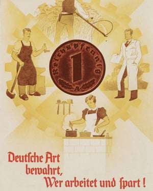 A flyer from around 1938 in the exhibition reads: 'Those who work and save – preserve German tradition!'