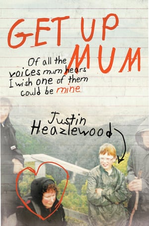 Cover image for Get Up Mum by Justin Heazlewood.