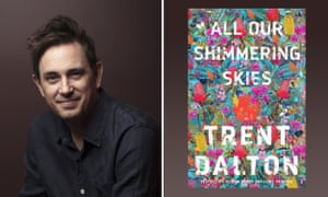 Trent Dalton All Our Shimmering Skies