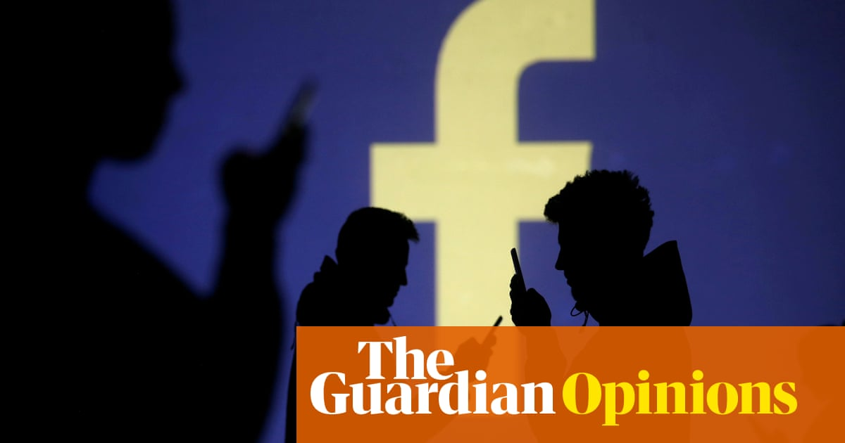 The Guardian view on Facebook: the arrogance of power