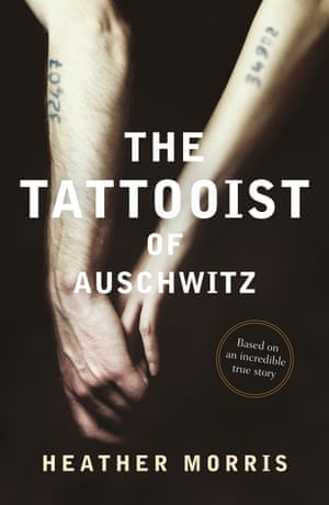 The Tattooist of Auschwitz by Heather Morris, out in February 2018