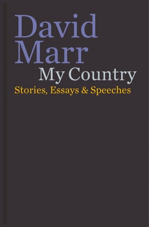Cover image for My Country: Stories, Essays and Speeches by David Marr
