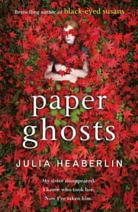 Paper Ghosts by Julia Heaberlin