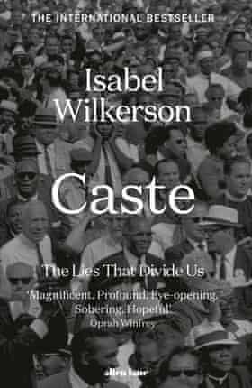 Wilkerson's Caste- The Lies That Divide Us