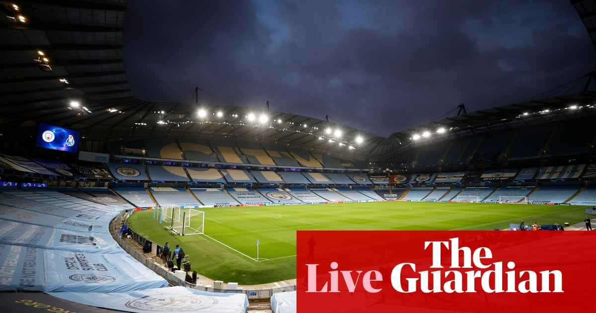 Manchester City v Porto: Champions League – live! - the guardian