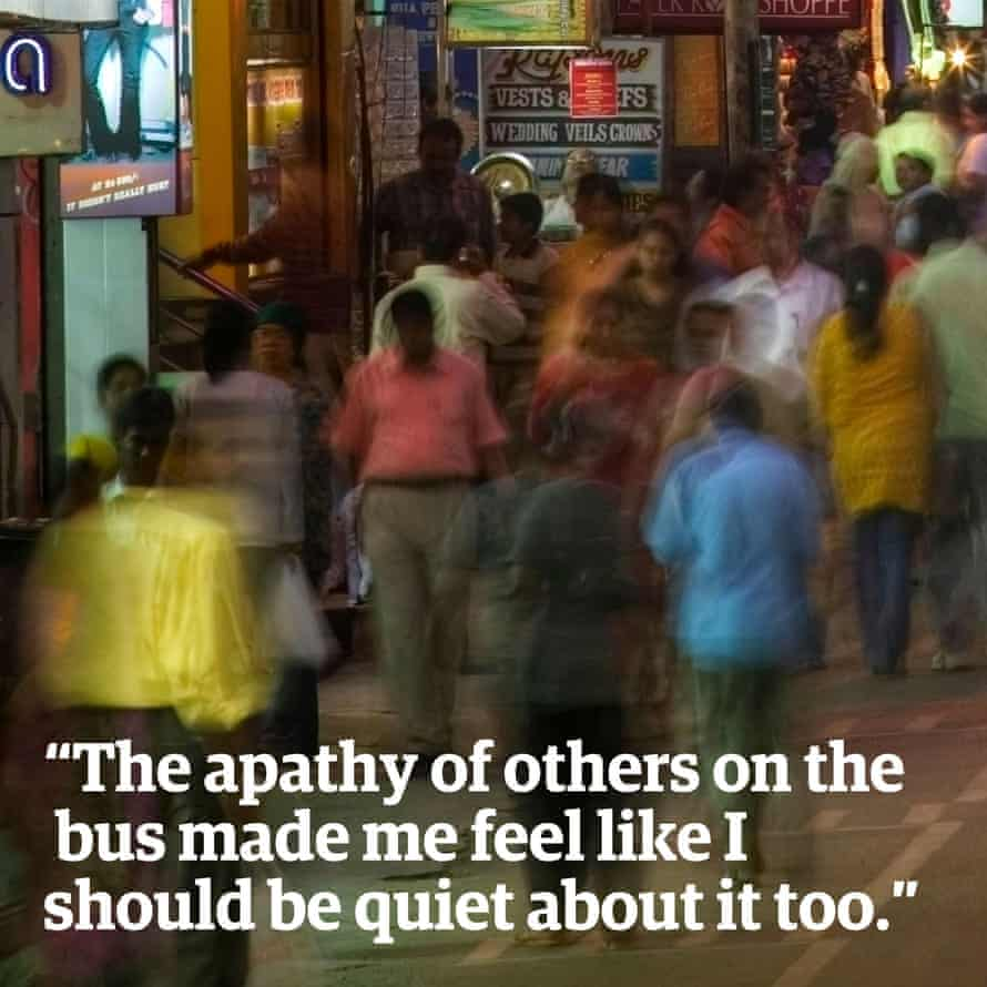 """""""The apathy of others on the bus made me feel like I should be quiet about it too."""""""