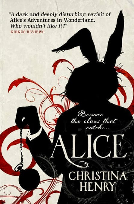 Christina Henry's Alice (Titan Books, £7.99)