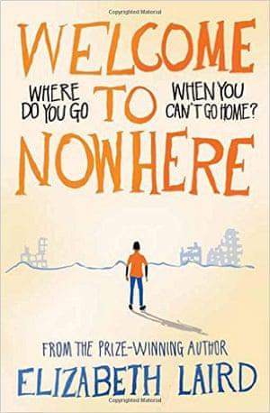 Elizabeth Laird Welcome to Nowhere