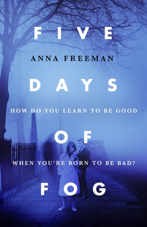 Five Days of Fog by Anna Freeman