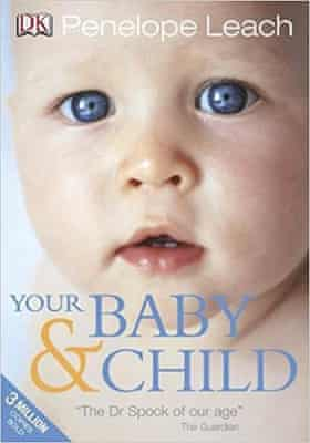 Your Baby & Child by Penelope Leach
