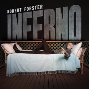 Cover image for Robert Forster's Inferno