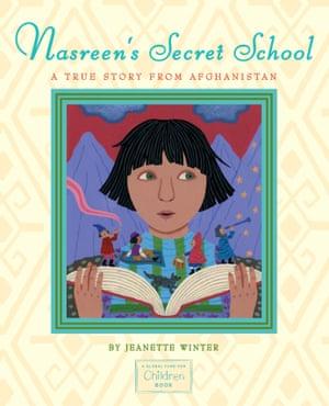 Nasreen's Secret School by Jeanette Winter