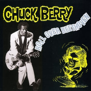 Chuck Berry's Roll Over Beethoven, 1956.